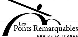 Les ponts remarquables : sud de la France